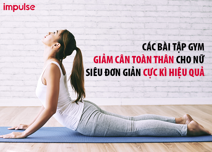 các bài tập gym giảm cân toàn thân cho nữ