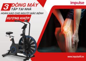 máy tập thể dục cho người bị xương khớp