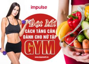 ăn tăng cân dành cho nữ tập gym