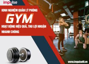 kinh nghiệm quản lý phòng gym