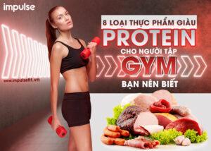 thực phẩm giàu protein cho người tập gym