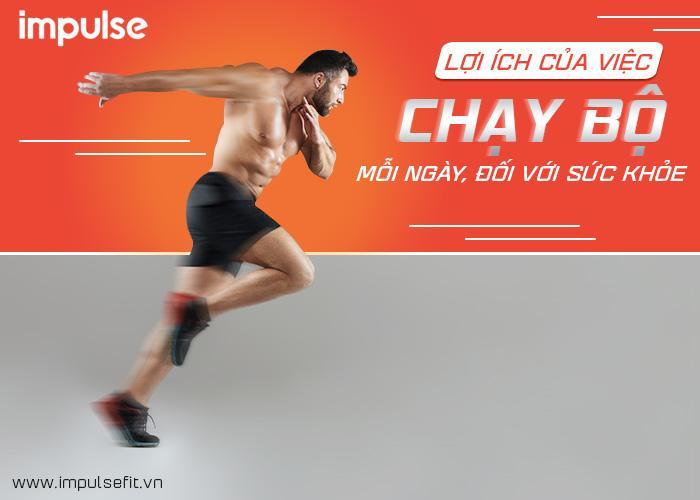 lợi ích của việc chạy bộ mỗi ngày