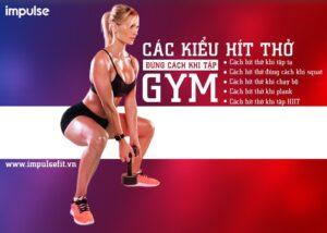 cách hít thở đúng cách khi tập gym