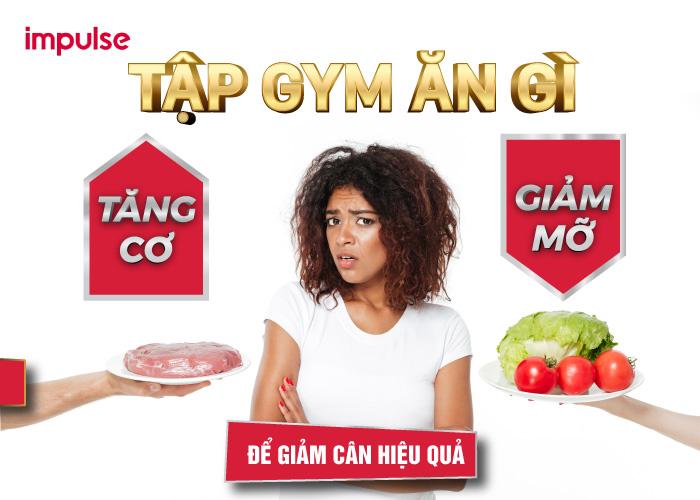 tập gym nên ăn gì để tăng cơ
