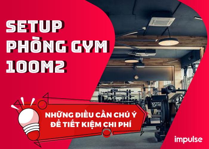 setup phòng gym 100 m2
