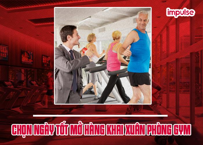 chọn tuổi mở hàng khai xuân phòng gym