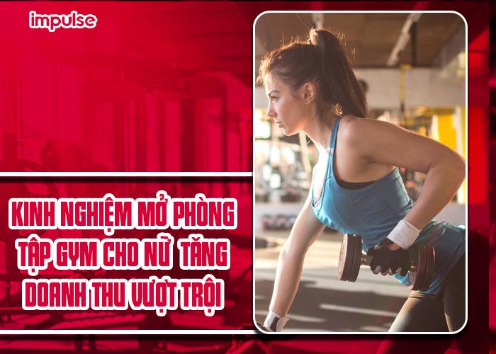 mở phòng tập gym cho nữ