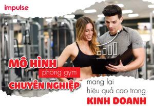 mô hình phòng gym
